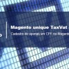 Magento unique TaxVat atrribute – Criando critérios de validação e formatando formulários